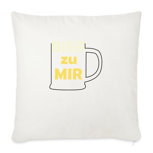 Bier zu mir - Sofakissenbezug 44 x 44 cm
