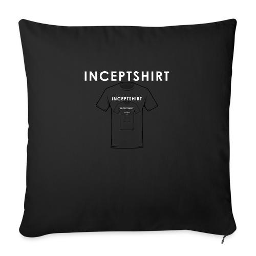 Inceptshirt - Housse de coussin décorative 45x 45cm
