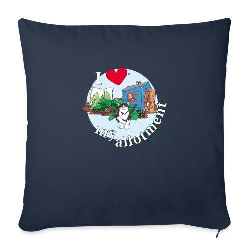I 'love' my allotment - Sofa pillowcase 17,3'' x 17,3'' (45 x 45 cm)