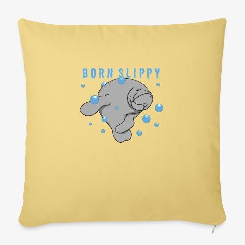 Born Slippy - Sofa pillowcase 17,3'' x 17,3'' (45 x 45 cm)