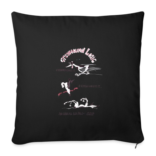 Greyhound Logic - Sofa pillowcase 17,3'' x 17,3'' (45 x 45 cm)