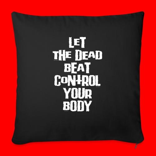 dead beat - Sofa pillowcase 17,3'' x 17,3'' (45 x 45 cm)