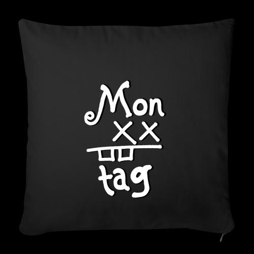 Montag x_x - Sofakissenbezug 44 x 44 cm