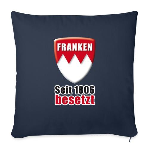Franken - Seit 1806 besetzt! - Sofakissenbezug 44 x 44 cm