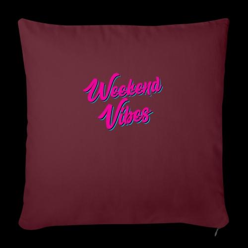 Weekend Vibes - Sofakissenbezug 44 x 44 cm
