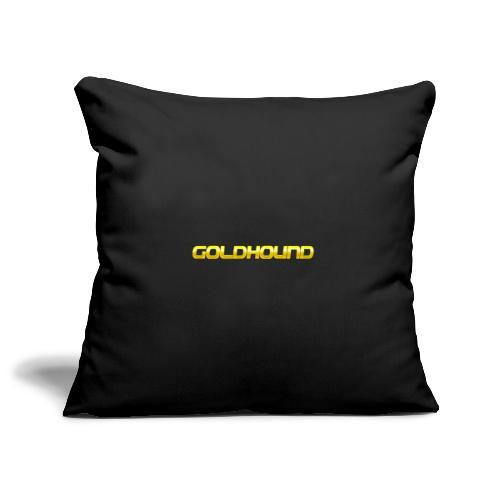 Goldhound - Sofa pillowcase 17,3'' x 17,3'' (45 x 45 cm)