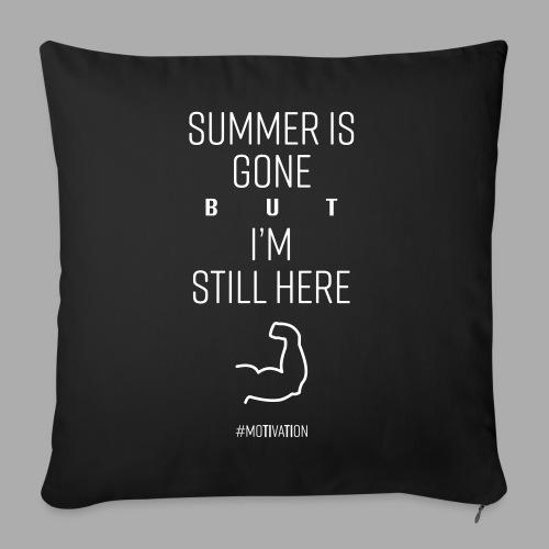 SUMMER IS GONE but I'M STILL HERE - Sofa pillowcase 17,3'' x 17,3'' (45 x 45 cm)