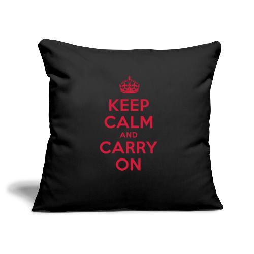 keep calm and carry on - Sofakissenbezug 44 x 44 cm