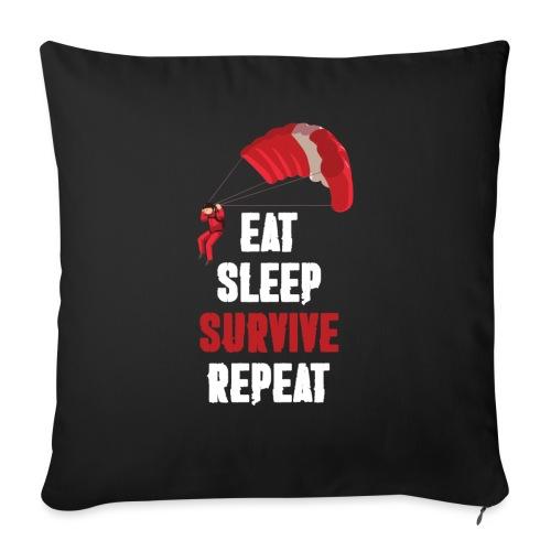 Eat - sleep - SURVIVE - repeat! - Poszewka na poduszkę 45 x 45 cm
