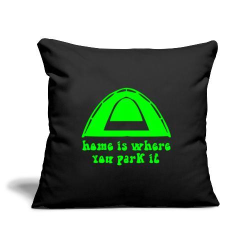 casa è dove campeggio verde hippie amore pace arte - Copricuscino per divano, 45 x 45 cm