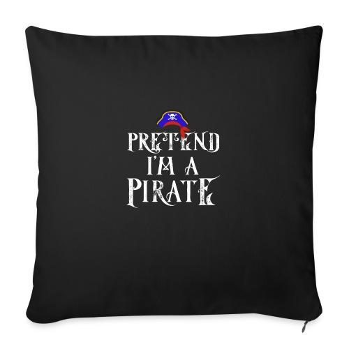 Pretend I'm A Pirate - Sofa pillowcase 17,3'' x 17,3'' (45 x 45 cm)