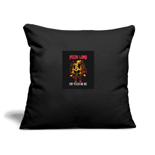 Pizza lord eat pizza or die - Sofa pillowcase 17,3'' x 17,3'' (45 x 45 cm)