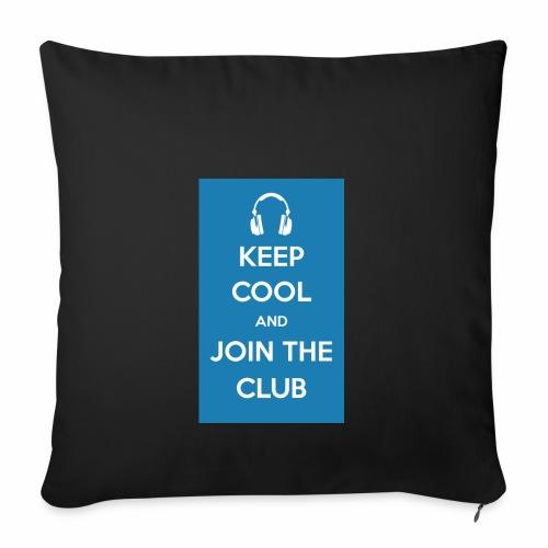 Join the club - Sofa pillowcase 17,3'' x 17,3'' (45 x 45 cm)