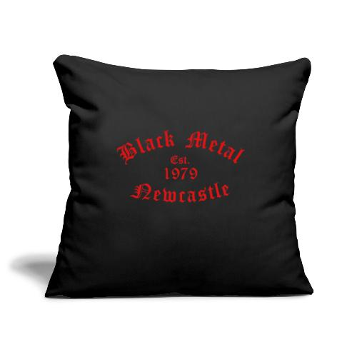Black Metal / Est.1979 / Newcastle - Sofa pillowcase 17,3'' x 17,3'' (45 x 45 cm)
