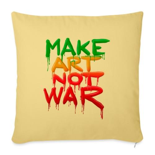 Make Art Not War - Pudebetræk 45 x 45 cm