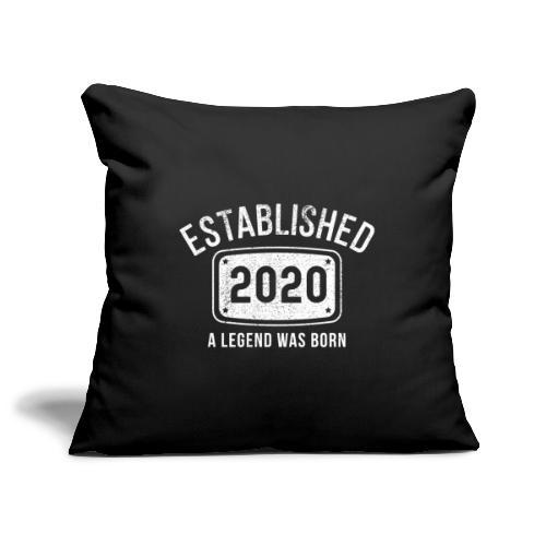 Etablerad 2020 En Legend Är Född - Soffkuddsöverdrag, 45 x 45 cm