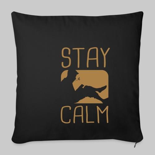 Stay Calm - Sofakissenbezug 44 x 44 cm