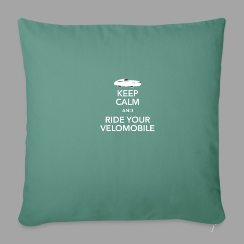 Keep calm and ride your velomobile white - Sohvatyynyn päällinen 45 x 45 cm
