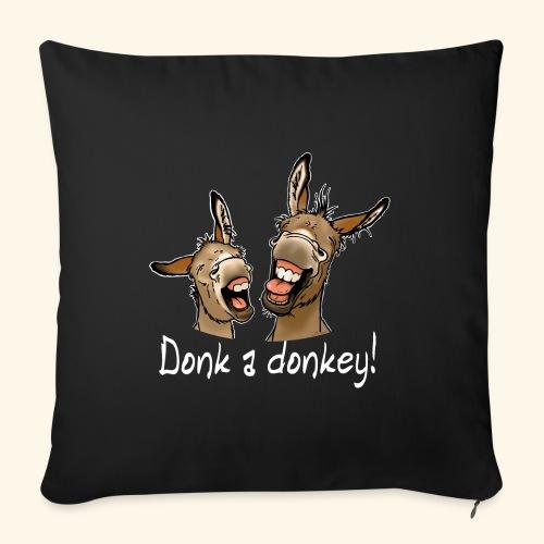 Ane Donk a donkey (texte blanc) - Housse de coussin décorative 45x 45cm