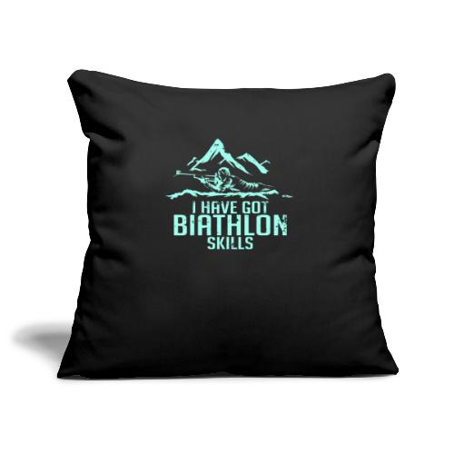 I Have Biathlon Skills - Sofa pillowcase 17,3'' x 17,3'' (45 x 45 cm)