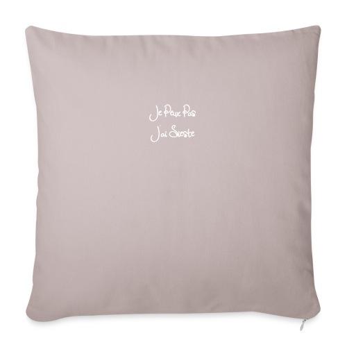 Je peux pas j'ai sieste - Housse de coussin décorative 45x 45cm