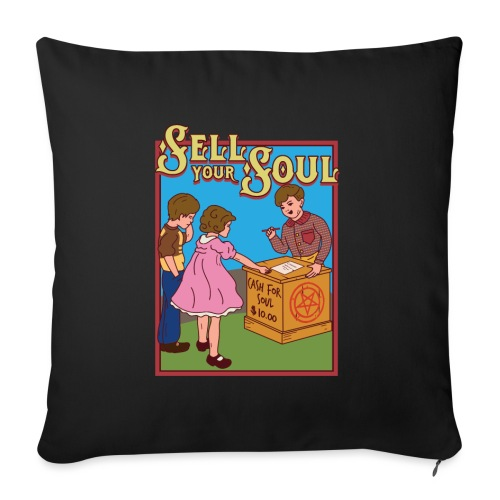 Sell your soul - Verkauf Deine Seele - Sofakissenbezug 44 x 44 cm