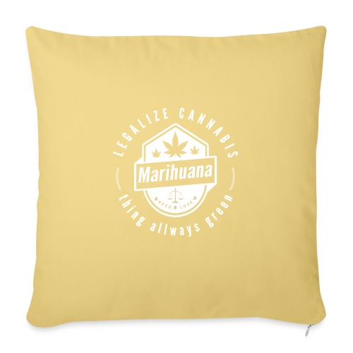 Think allways green - Legalize cannabis - Sofa pillowcase 17,3'' x 17,3'' (45 x 45 cm)