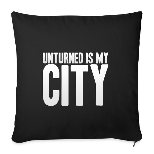 Unturned is my city - Sofa pillowcase 17,3'' x 17,3'' (45 x 45 cm)