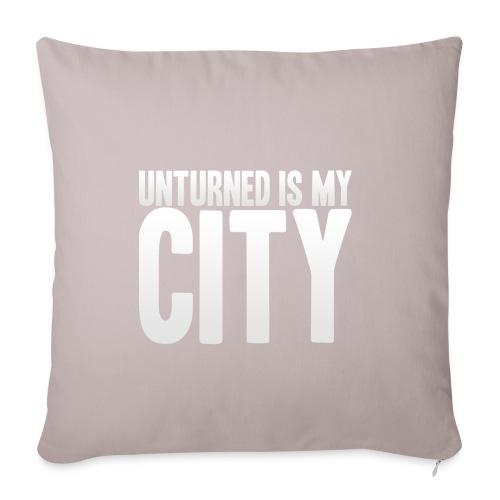 Unturned is my city - Sofa pillowcase 17,3'' x 17,3'' (45 x 45 cm)