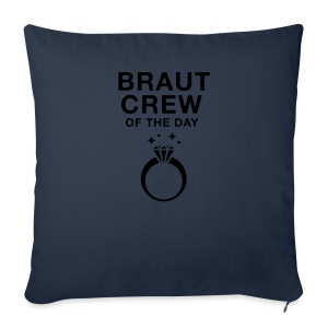 Braut Crew of the day - JGA T-Shirt - JGA Shirt - Sofakissenbezug 44 x 44 cm