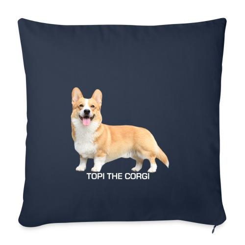 Topi the Corgi - White text - Sofa pillow cover 44 x 44 cm