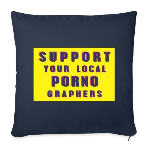Support Your Local Pornographers - Funda de cojín, 44 x 44 cm