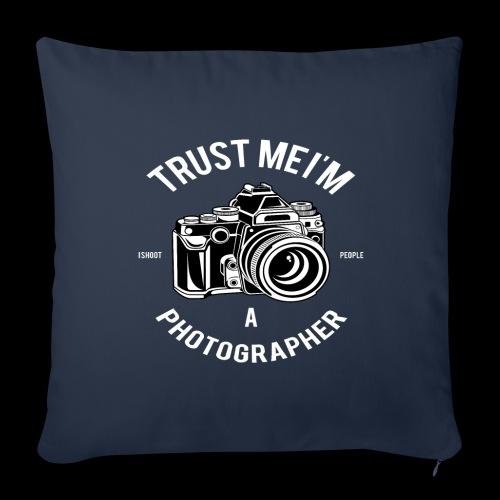 Trust me - I'm a Photographer - Sofakissenbezug 44 x 44 cm