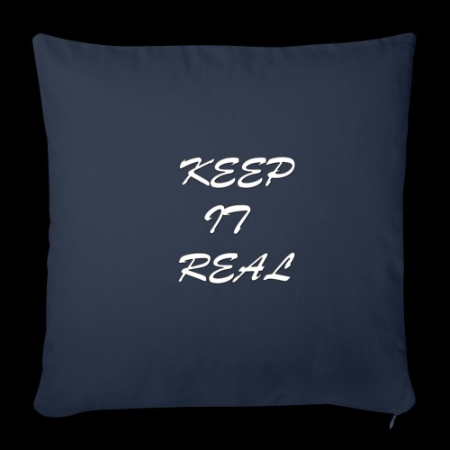 Keep it real - Sofa pillow cover 44 x 44 cm