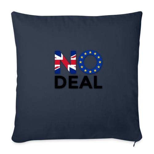 No Deal - Sofa pillow cover 44 x 44 cm