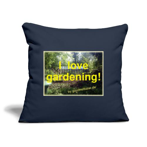 I love gardening - Garten - Sofakissenbezug 44 x 44 cm