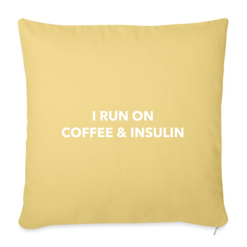 I Run on Coffee & Insulin v2 - Sohvatyynyn päällinen 45 x 45 cm