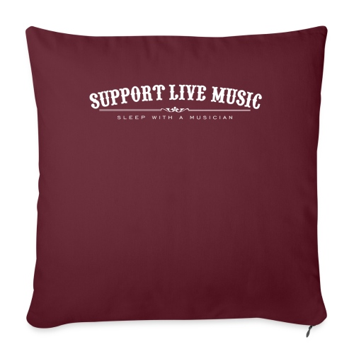 Support Live Music - sleep with a musician - Sofa pillowcase 17,3'' x 17,3'' (45 x 45 cm)