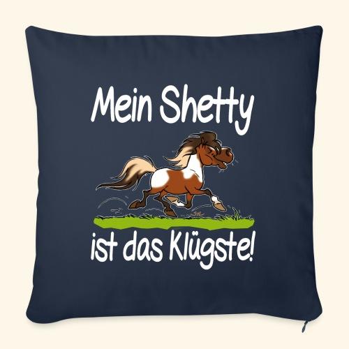 Mein Shetty das Klugste (Text weiss - Housse de coussin décorative 45x 45cm