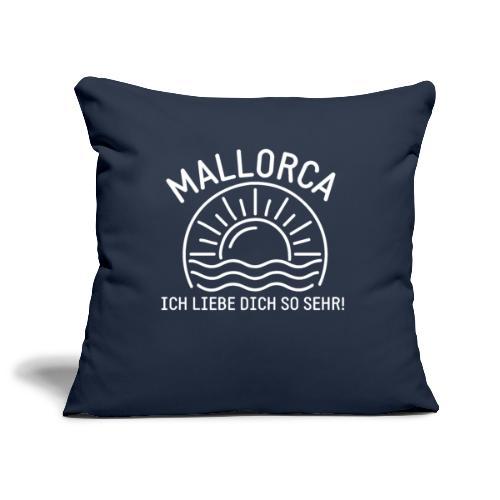 Mallorca Liebe - Das Design für echte Mallorcafans - Sofakissenbezug 44 x 44 cm