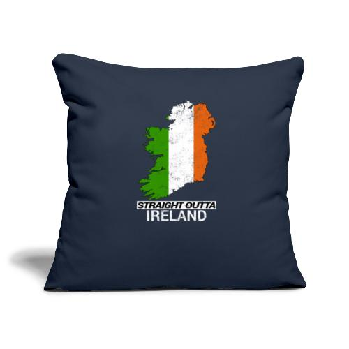 Straight Outta Ireland (Eire) country map flag - Sofa pillowcase 17,3'' x 17,3'' (45 x 45 cm)
