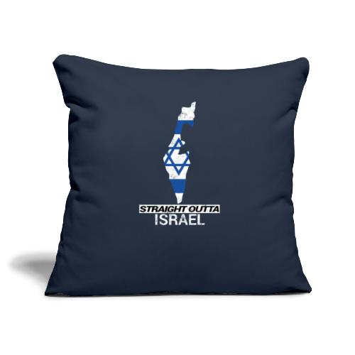 Straight Outta Israel country map & flag - Sofa pillowcase 17,3'' x 17,3'' (45 x 45 cm)