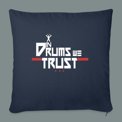 In drums we trust - Housse de coussin décorative 45x 45cm