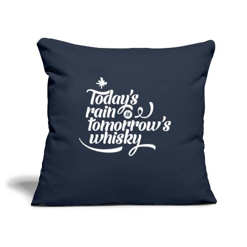 Todays's Rain Women's Tee - Quote to Front - Sofa pillowcase 17,3'' x 17,3'' (45 x 45 cm)