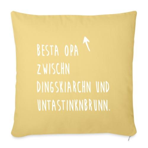 Vorschau: Besta Opa zwischn Dingskiarchn & Untastinknbrunn - Sofakissenbezug 44 x 44 cm