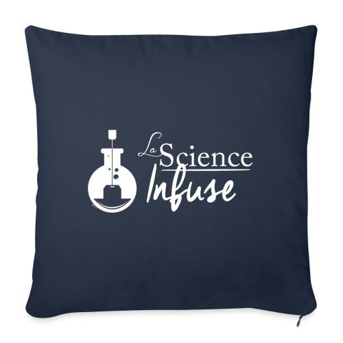 La Science Infuse - Housse de coussin décorative 45x 45cm