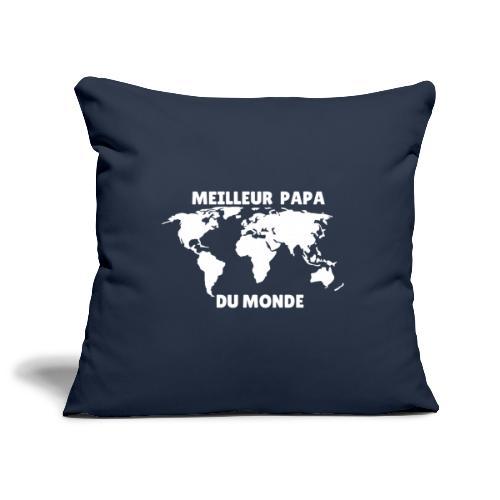 Meilleur papa du monde, cadeau papa - Housse de coussin décorative 45x 45cm