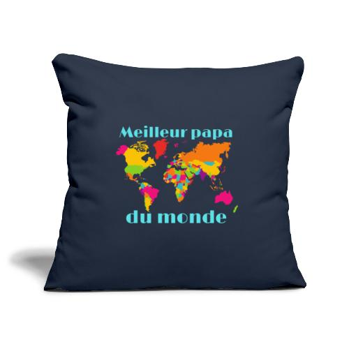 Meilleur papa du monde, cadeau fête des pères - Housse de coussin décorative 45x 45cm