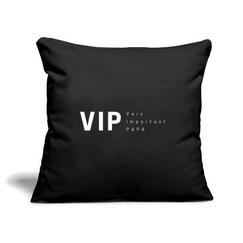 VIP: Very Important Papa - Housse de coussin décorative 45x 45cm