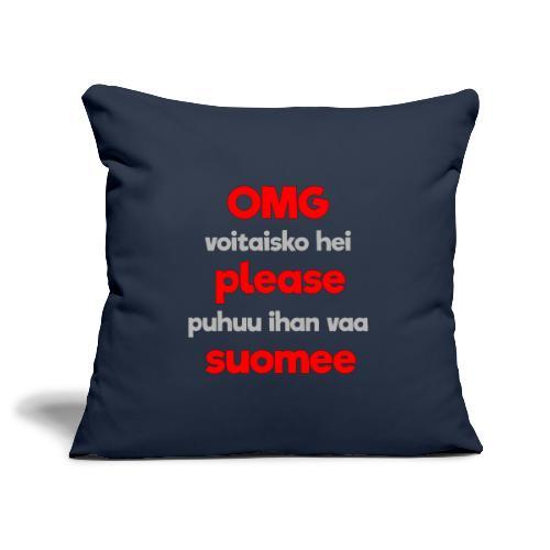 OMG please puhutaa suomee, punainen - Sohvatyynyn päällinen 45 x 45 cm